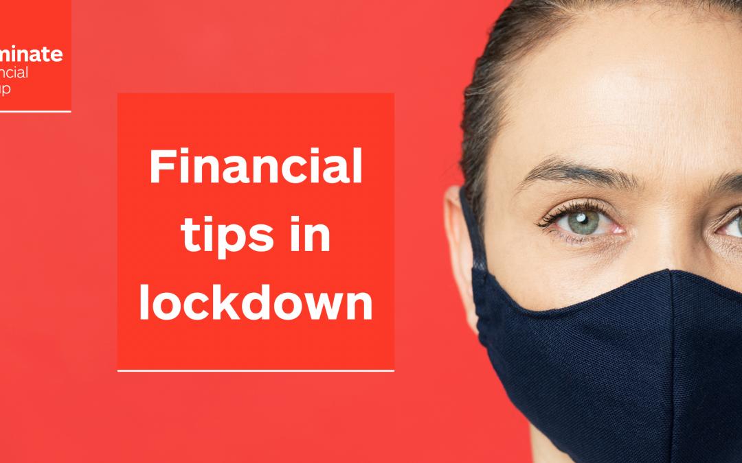 Financial tips in lockdown